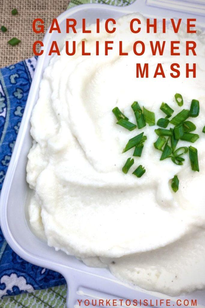 Garlic chive cauliflower mash pinterest cover image.