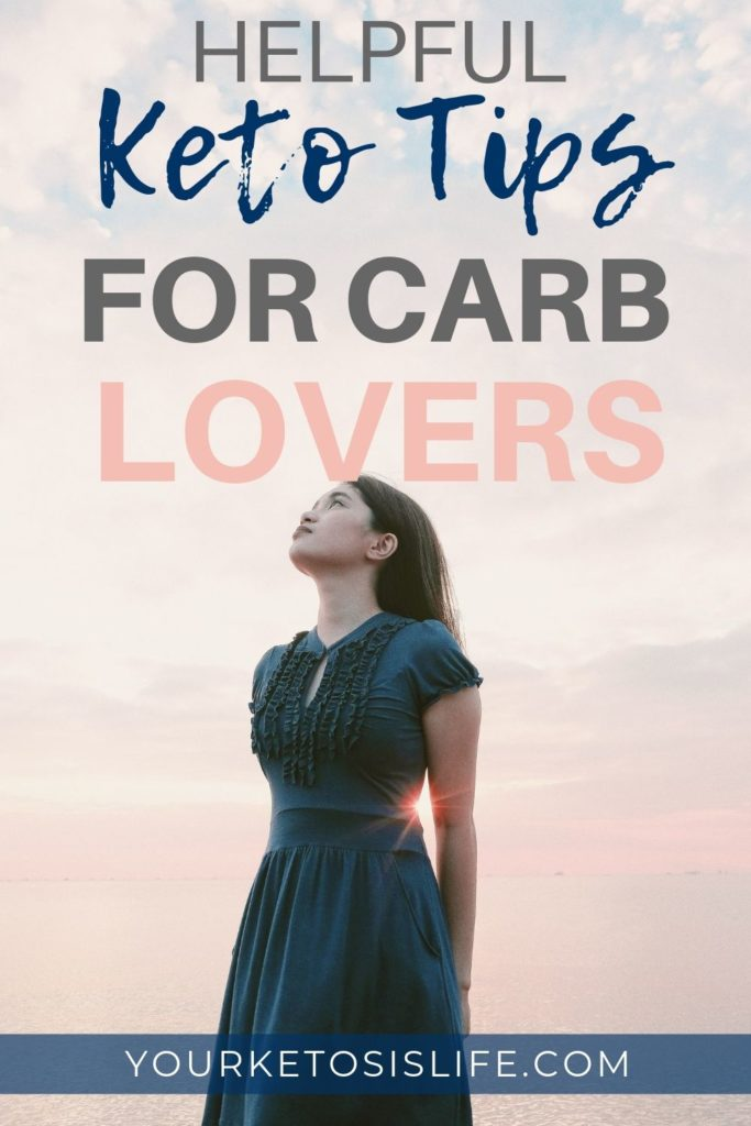 Helpful keto tips for carb lovers pinterest cover image.