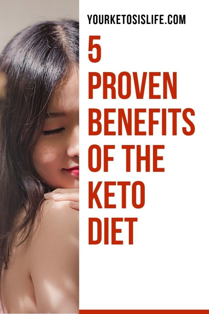 5 proven benefits of the keto diet pinterest cover image.